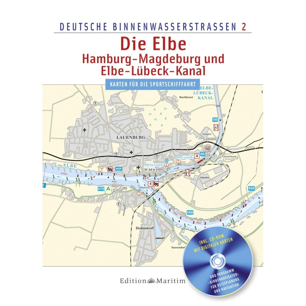 Binnenwasserstraßen 2 - Die Elbe / Hamburg - Magdeburg und Elbe-Lübeck-Kanal